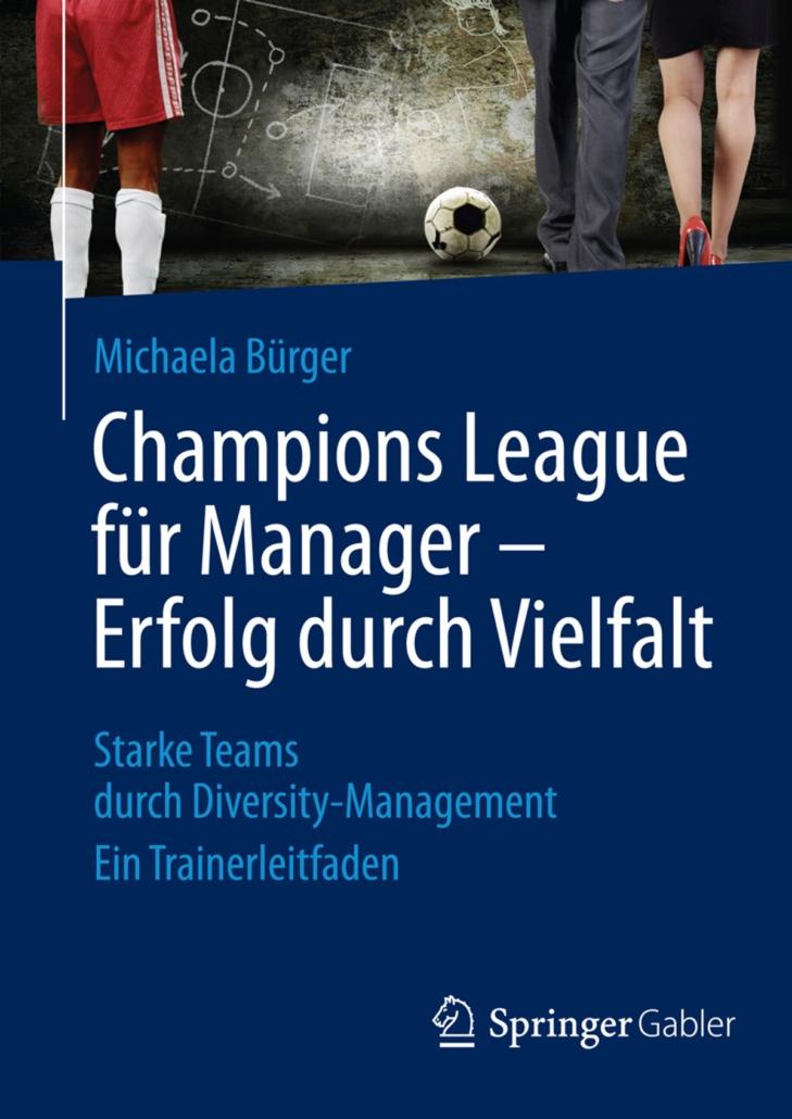 Champions League für Manager. Erfolg durch Vielfalt.
